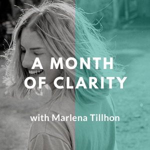 A Month of Clarity