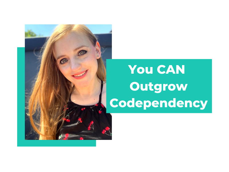 Are You Ready to Outgrow Codependency?